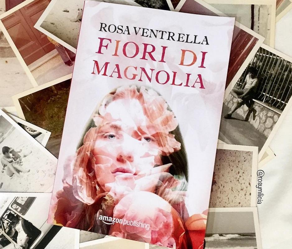 """""""Fiori di magnolia"""" di Rosa Ventrella: la mia recensione"""