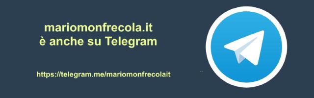 mariomonfrecola.it è anche su Telegram: unisciti al canale!