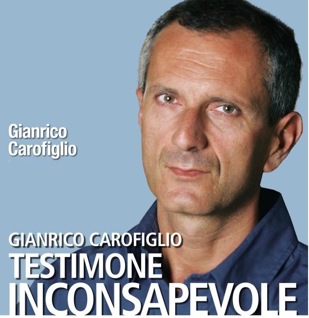Testimone inconsapevole, di Gianrico Carofiglio: la mia recensione