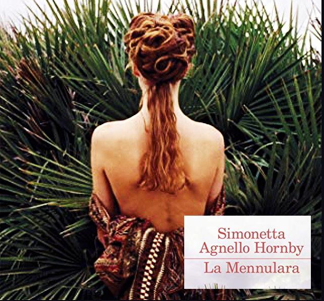 La Mennulara, di Simonetta Agnello Hornby - la mia recensione
