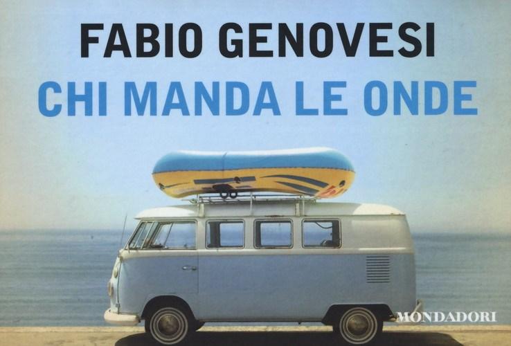 Chi manda le onde, di Fabio Genovesi: la mia recensione
