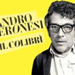 """""""Il colibrì"""" di Sandro Veronesi, vincitore del Premio Strega 2020"""