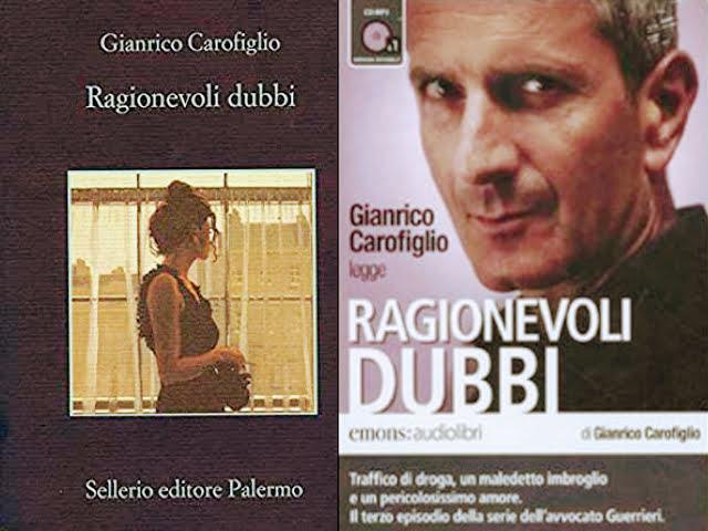 Ragionevoli dubbi, di Gianrico Carofiglio: la mia recensione