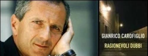 «Ragionevoli dubbi» di Gianrico Carofiglio:  l'avv. Guerrieri stavolta non convince