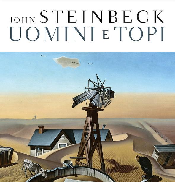 Uomini e topi, un romanzo di John Steinbeck: la mia recensione