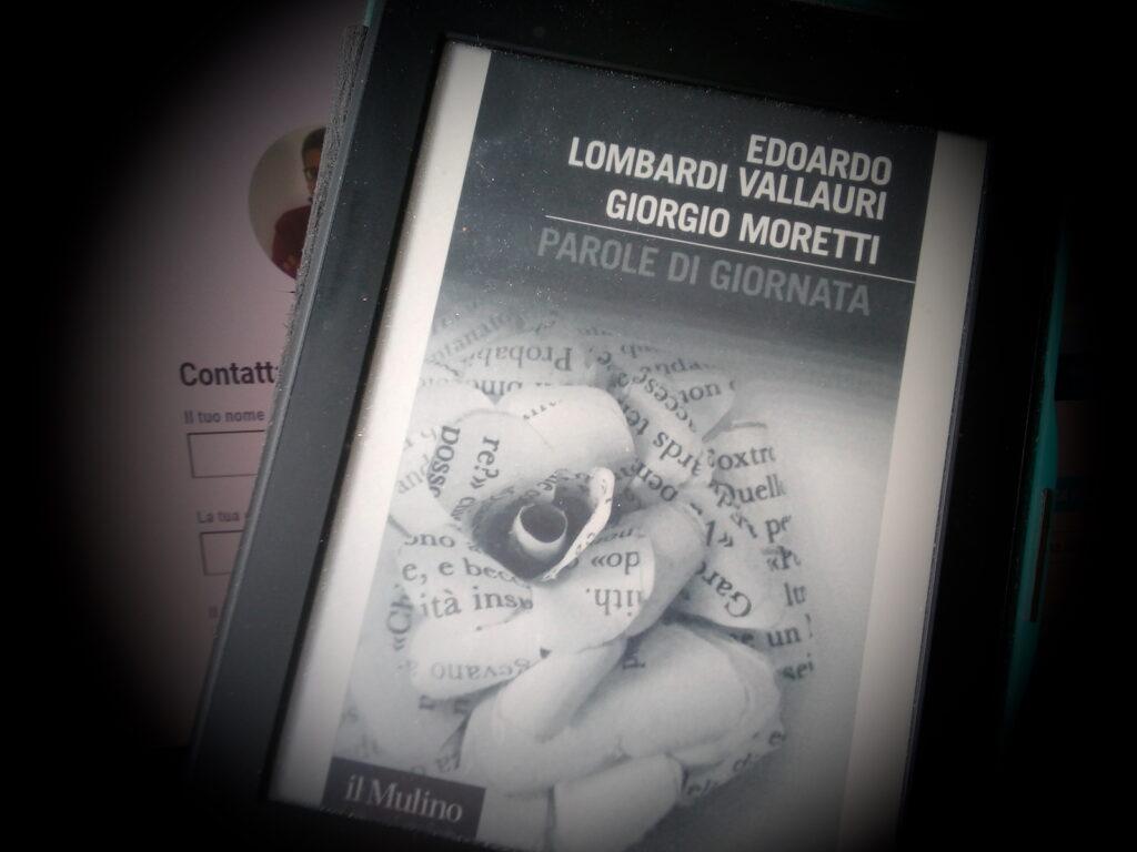 «Parole di giornata», di Edoardo Lombardi Vallauri e Giorgio Moretti: la mia recensione