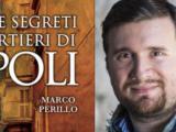 «Misteri e segreti dei quartieri di Napoli», una guida da leggere due volte