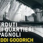 «Perduti nei Quartieri Spagnoli» di Heddi Goodrich: una storia d'amore (a Napoli) ai tempi dell'Università