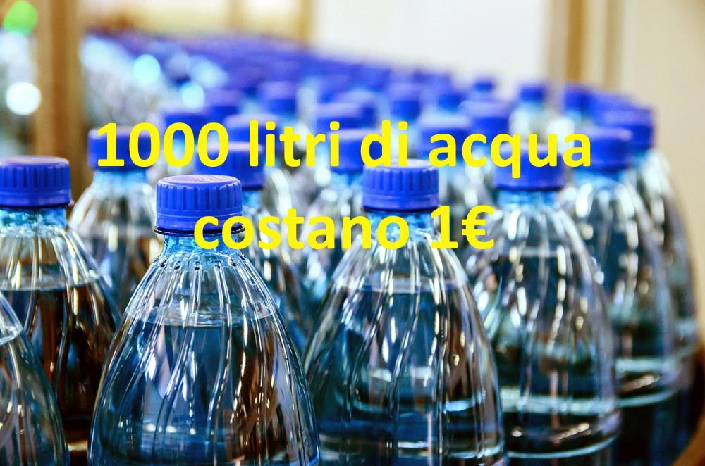 Un litro di acqua naturale costa un millesimo di euro